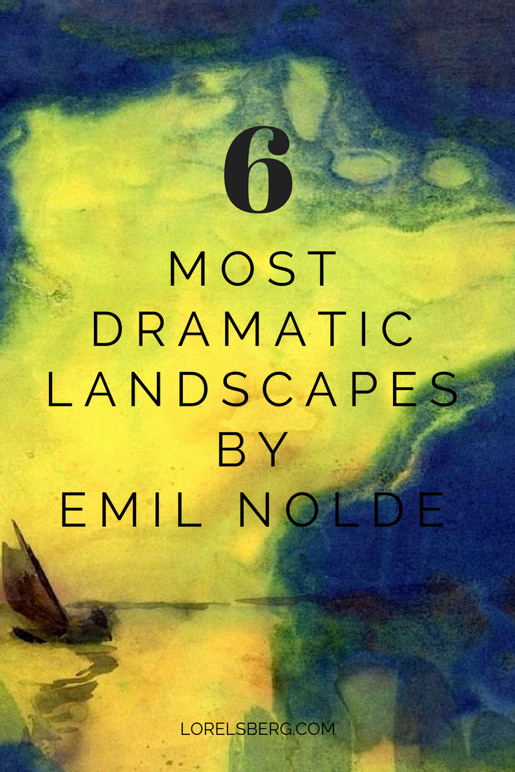 6 most dramatic landscapes by expressionist painter Emil Nolde #art #expressionism