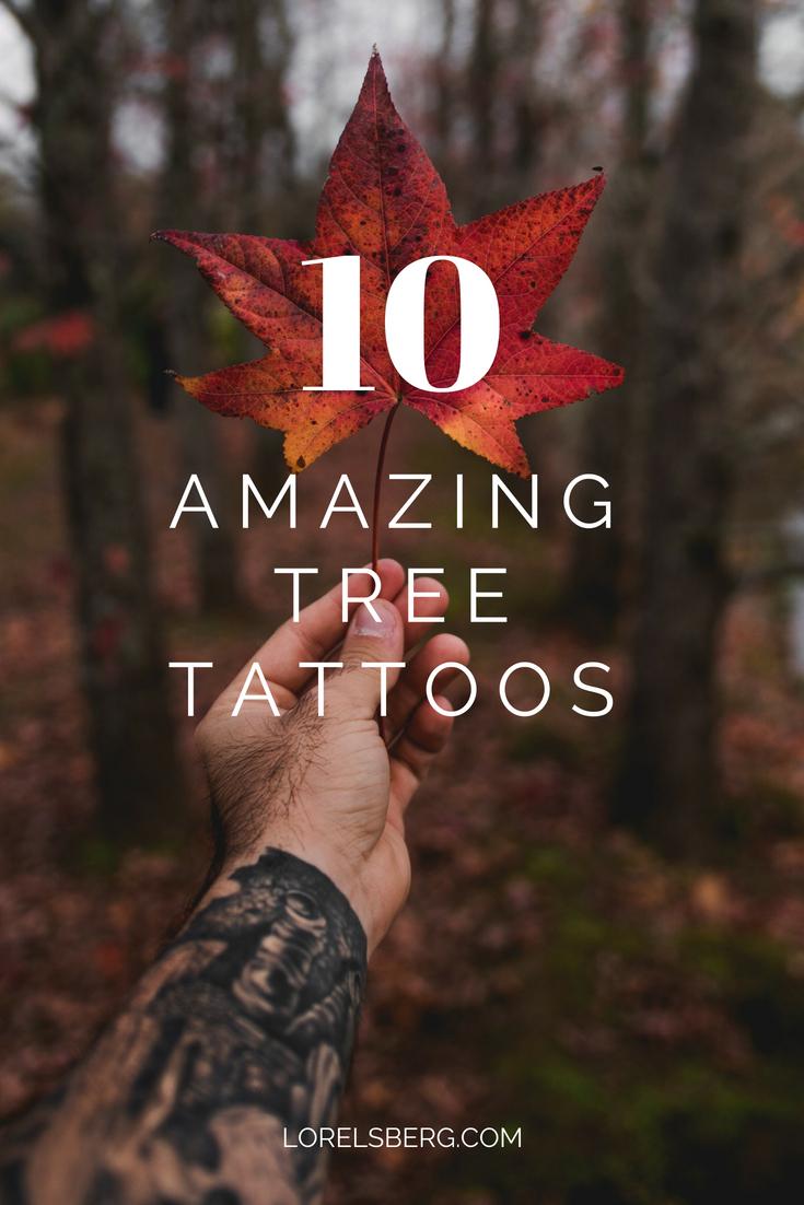 10 amazing tree tattoos. Lorelsberg - Design Inspired by Nature #trees #tattoos #nature