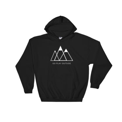go play outside mountains hiking unisex hoodie black