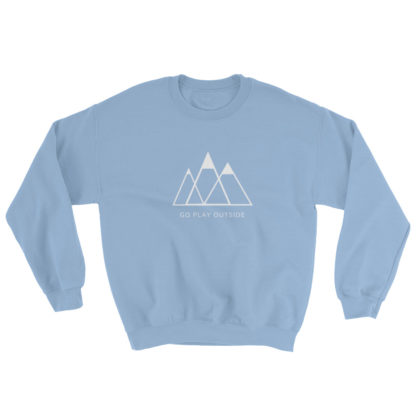 go play outside mountains hiking unisex sweater light blue