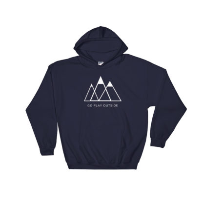 go play outside mountains hiking unisex hoodie dark blue