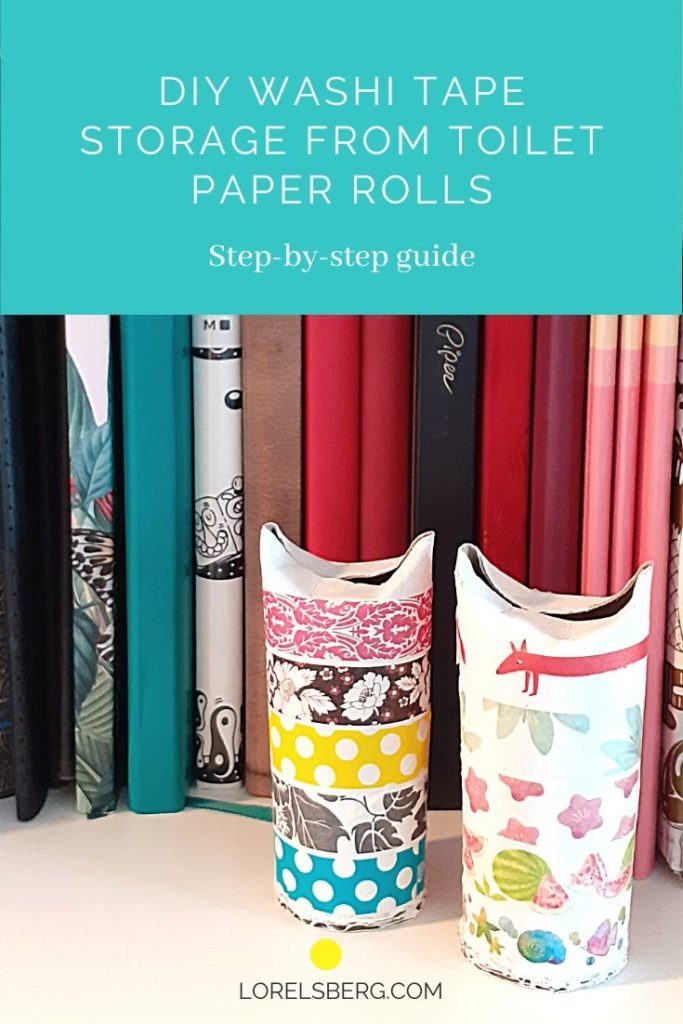 Washi Tape DIY Storage Toilet Paper Rolls. A step by step guide